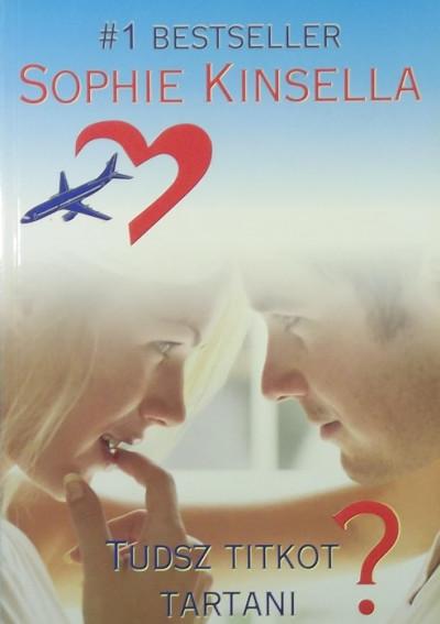 Sophie Kinsella - Tudsz titkot tartani?