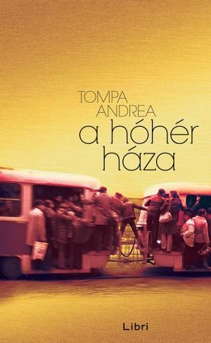 Tompa Andrea - A h�h�r h�za