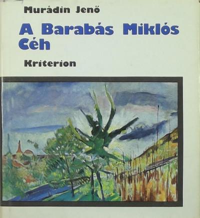 Murádin Jenő - A Barabás Miklós Céh