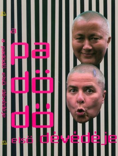 - A PaDöDő első dévédéje - DVD