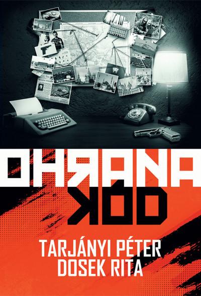 Dosek Rita - Tarjányi Péter - Ohrana Kód