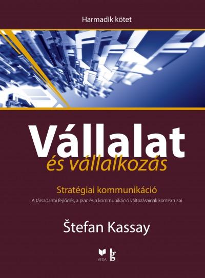 Stefan Kassay - Vállalat és vállalkozás III.