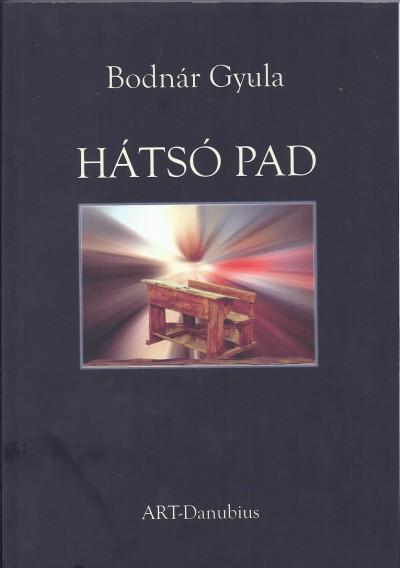 Bodnár Gyula - Hátsó pad