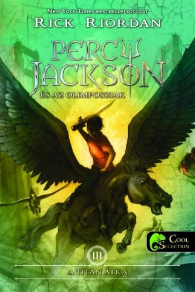 Rick Riordan - Percy Jackson és az olimposziak 3. - A Titán átka - kemény kötés