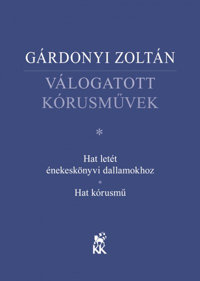 Gárdonyi Zoltán - Válogatott kórusművek