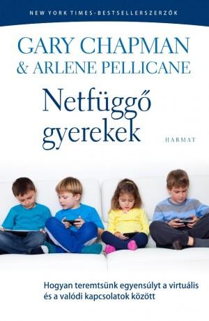 Gary Chapman - Arlene Pellicane - Netf�gg� gyerekek