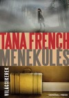 Tana French - Menek�l�s