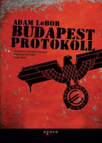 Adam Lebor - Budapest protokoll
