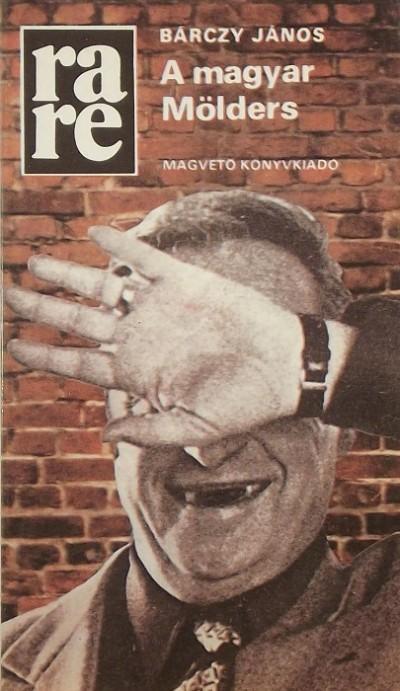 Bárczy János - A magyar Mölders