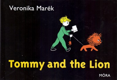 Marék Veronika - Tommy and the Lion