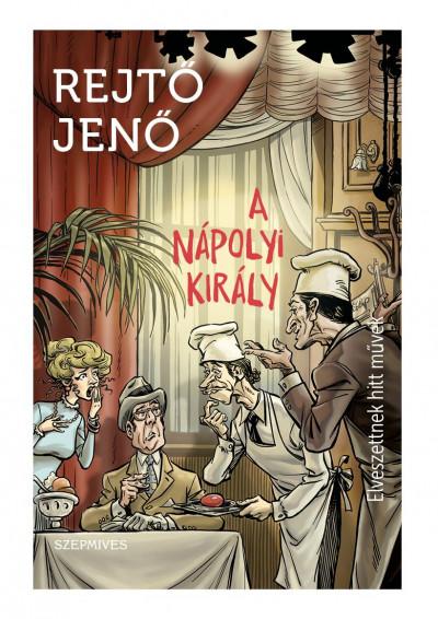 Rejtő Jenő - A nápolyi király
