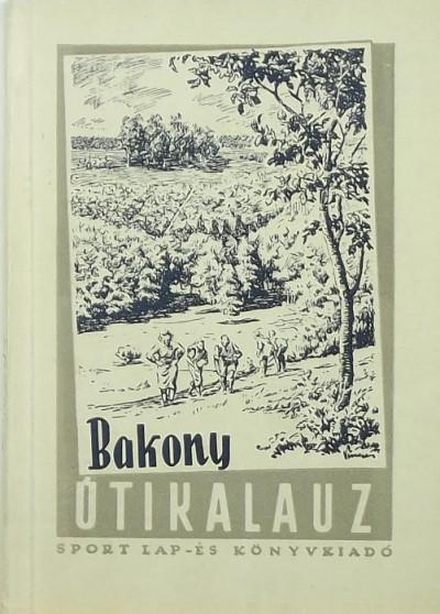 Dornyay Béla - Bakony útikalauz