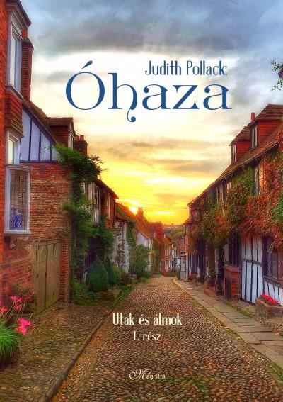 Judith Pollack - Óhaza