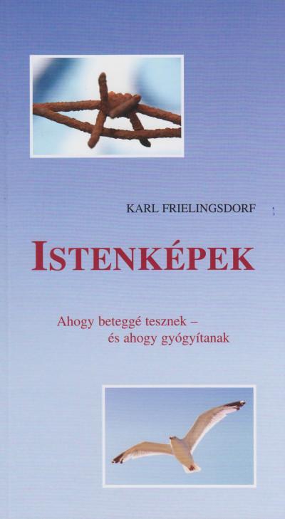 Karl Frielingsdorf - Istenképek