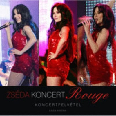 Zséda - Rouge - Zséda koncert 2009 Aréna - 2CD