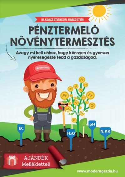 Ifj. Kovács István - Dr. Kovács István - Pénztermelő Növénytermesztés (melléklettel)