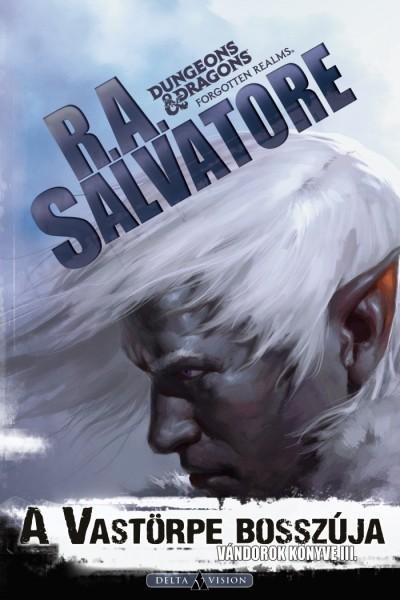 R. A. Salvatore - A Vastörpe bosszúja