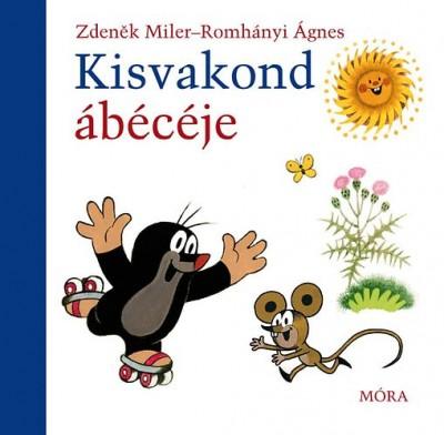 Zdenek Miler - Romhányi Ágnes - Kisvakond ábécéje