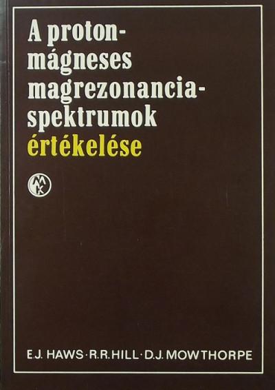 - A protonmágneses magrezonancia-spektrumok értékelése