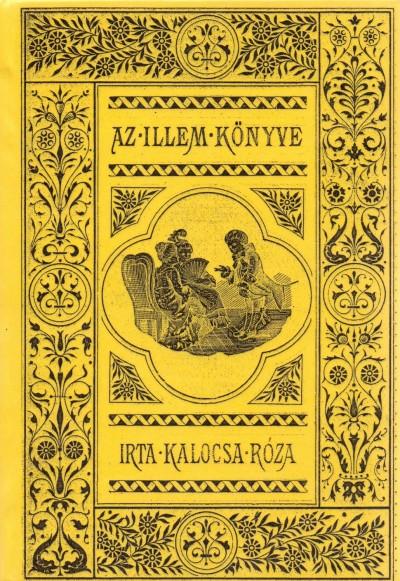 Kalocsa Róza - Az Illem Könyve