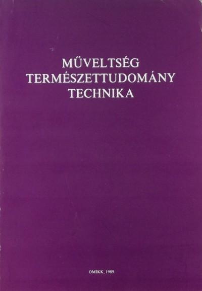 Horváth József  (Szerk.) - Műveltség, természettudomány, technika