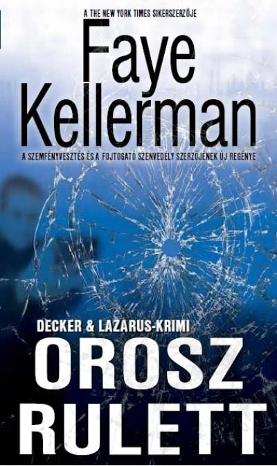 Faye Kellerman - Orosz rulett