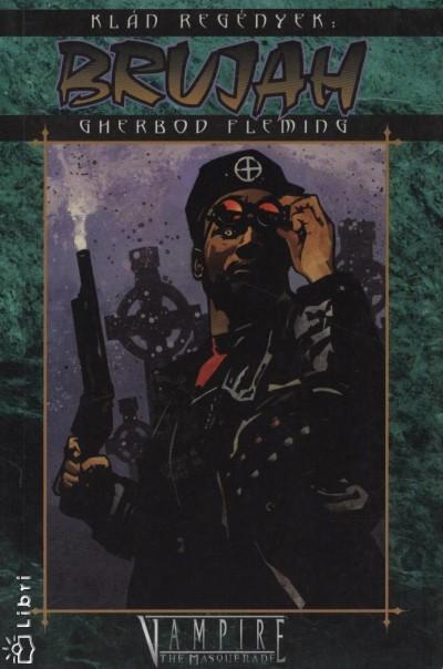 Gherbod Fleming - Brujah - Klán regények