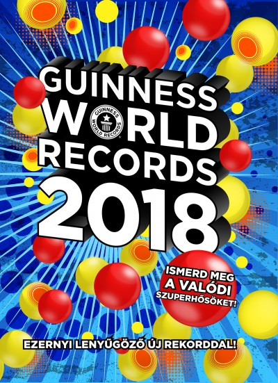 Craig Glenday  (Szerk.) - Guinness World Records 2018