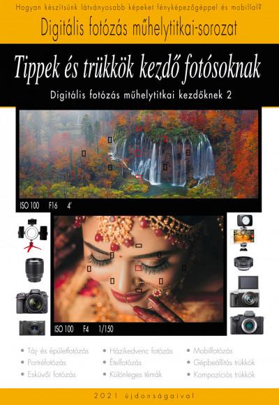 Enczi Zoltán - Imre Tamás - Richard Keating - Tippek és trükkök kezdő fotósoknak
