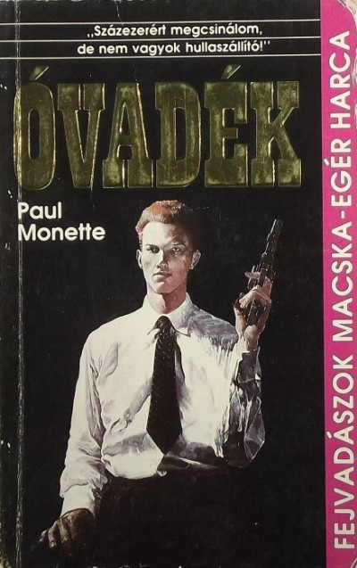 Paul Monette - Óvadék