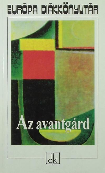 Osztovits Szabolcs  (Vál.) - Turcsányi Márta  (Vál.) - Az avantgárd
