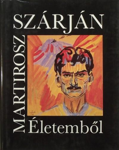 Martirosz Szárján - Életemből