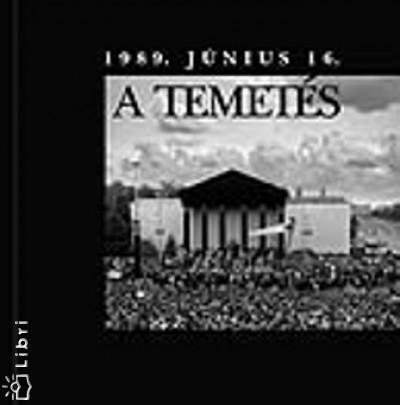 Jánosi Katalin  (Szerk.) - Sipos Levente  (Szerk.) - A temetés