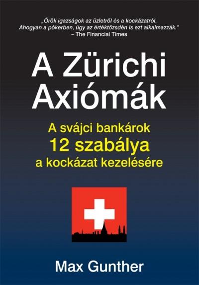Max Gunther - A Zürichi Axiómák