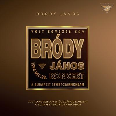 Bródy János - Volt egyszer egy Bródy János koncert - CD