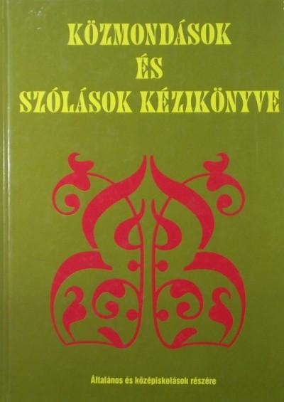 99505ae4c9 Libri Antikvár Könyv: Közmondások és szólások kézikönyve (Nagy T ...