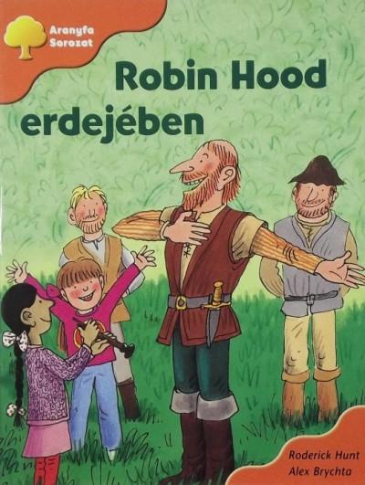 Alex Brychta - Roderick Hunt - Robin Hood erdejében