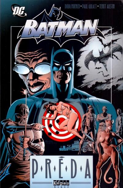 Doug Moench - Batman - Préda