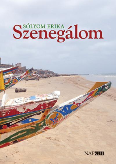 Sólyom Erika - Szenegálom
