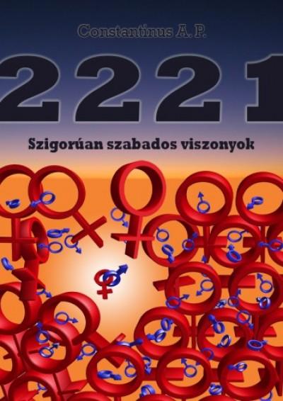 A.P. Constantinus - 2221 – Szigorúan szabados viszonyok