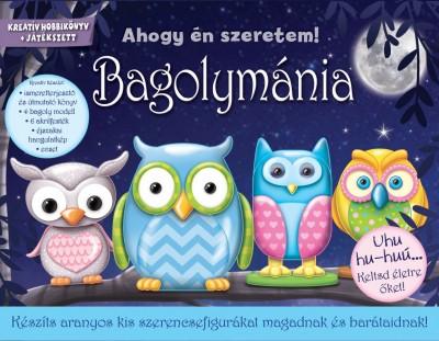 Bogos Katalin  (Szerk.) - Bagolymánia