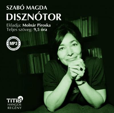 Szabó Magda - Molnár Piroska - Disznótor - Hangoskönyv MP3
