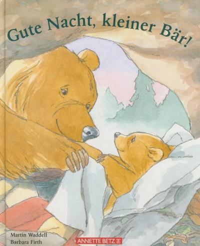 Regina Zwerger - Gute Nacht, kleiner Bär!