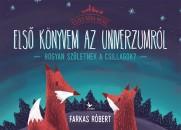 Farkas Róbert - Első könyvem az univerzumról