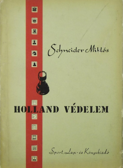 Schneider Miklós - Holland védelem