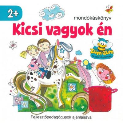 Dávid Ildikó  (Szerk.) - Kicsi vagyok én
