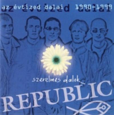 Republic - Republic: Szerelmes dalok / Az évtized dalai 1990-1999 - CD