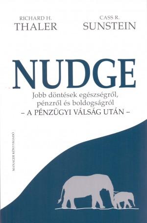 R. Cass Sunstein - Richard H. Thaler - Nudge
