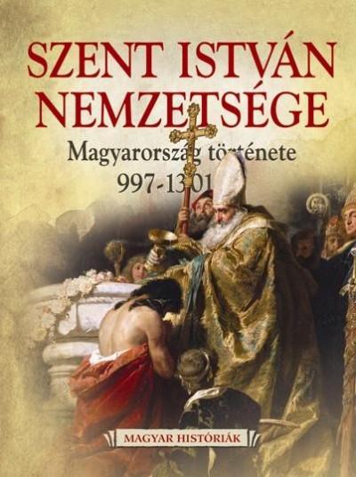 Weisz Boglárka - Szent István nemzetsége