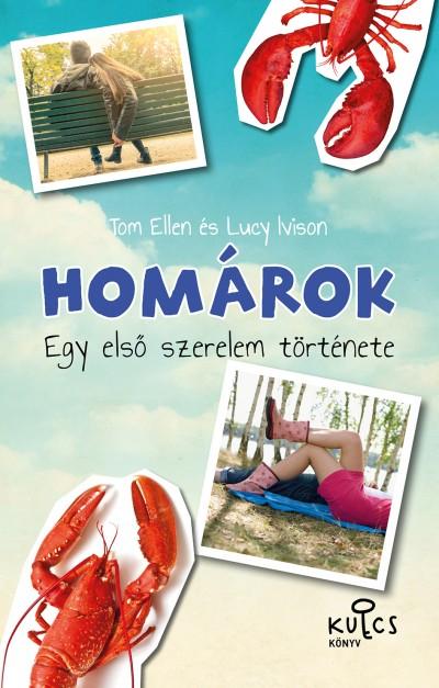 Tom Ellen - Lucy Ivison - Homárok